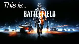 This Is... Battlefield 3 | Rooster Teeth