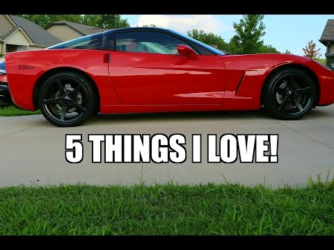 5 Things I LOVE About My C6 Corvette!