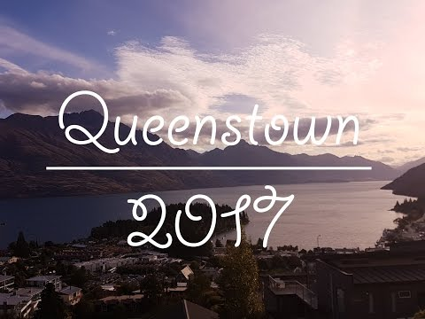 TRAVEL: Queenstown New Zealand 2017