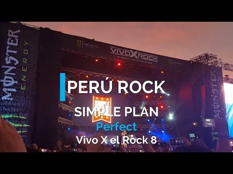 Perfect - Simple Plan, Vivo x el Rock 8   Perú Rock