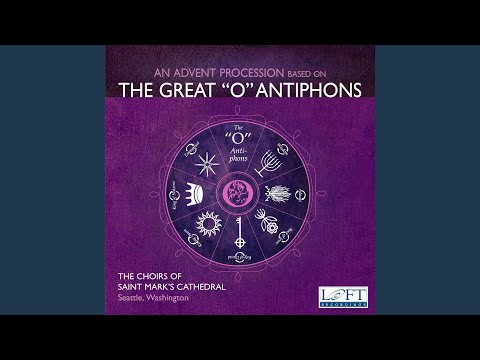 The Great O Antiphons: O Sapientia
