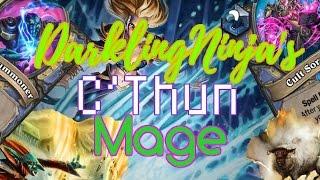 HearthPWN D3CK Spotl!ght: DarklingNinja's Tempo C'Thun Mage
