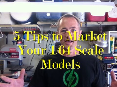 Five Marketing Tips to Sell your 1/64 scale 3D printed models.