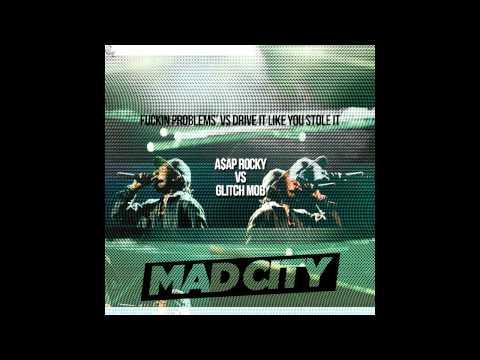 The Glitch Mob VS A$AP Rocky - Problems Like You Stole It (Mad City Mashup)