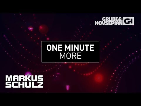 Capital Cities - One Minute More (Markus Schulz vs. Grube & Hovsepian Remix) [FREE DOWNLOAD]