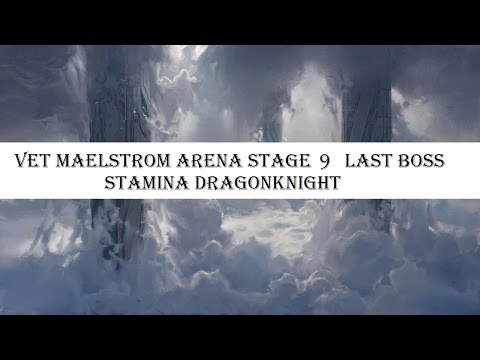 ESO - Vet Maelstrom Arena Stage 9 Last Boss(ENDFIGHT) - Stamina DK