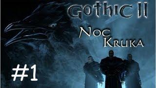 Gothic II Noc Kruka - Znowu słaby [Let