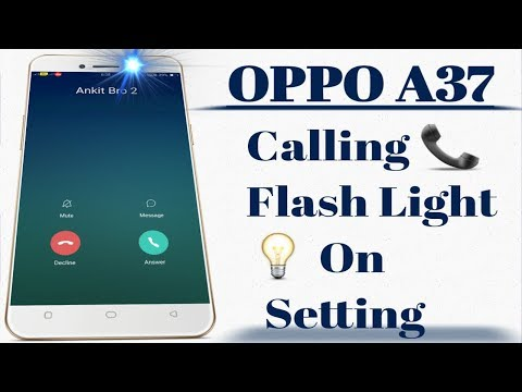 Repeat OPPO A37 Calling Flash Light 💡 On Setting by Ritik technical