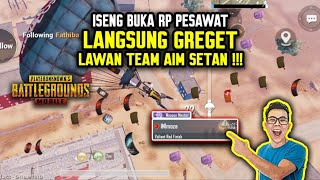 GREGET !!! ISENG NYALAIN RP PESAWAT MALAH KETEMU ANAK TEAM AIM SYETAN !!! - PUBG MOBILE INDONESIA