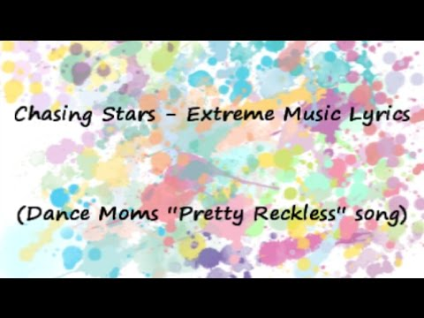 """Pretty Reckless"" Dance Moms Song Lyrics"
