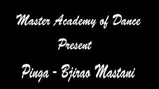 Download Lagu Pinga   Bajirao Mastani   Bollywood   Master Academy of Dance mp3