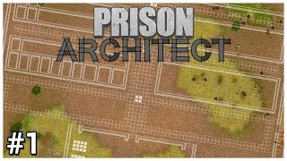 Prison Architect Update 12 - #1 - Problematic Planning - Let's Play / Gameplay / Construction