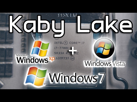 THIS WAS A HUGE FAILURE! - Windows XP, Vista, & 7 Kaby Lake Install