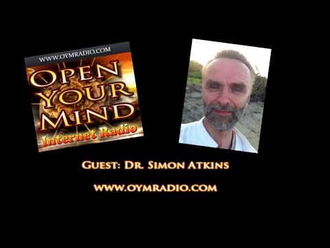 Open Your Mind (OYM) Radio - Dr. Simon Atkins - Sept 6th 2015