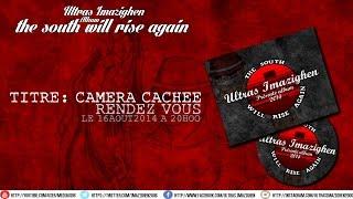camera cachee - album the south will rise again :ultras imazighen