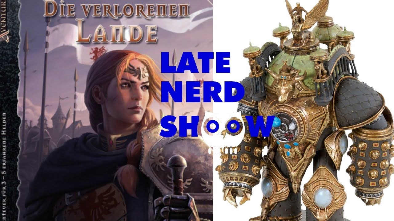 Late Nerd Show 91: Die Verlorenen Lande, Golem Arcana, DSA-Weltrekord