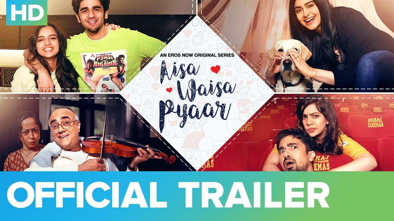Aisa Waisa Pyaar - Official Trailer   Adah Sharma, Saqib Saleem, Ahsaas Channa   Eros Now Original