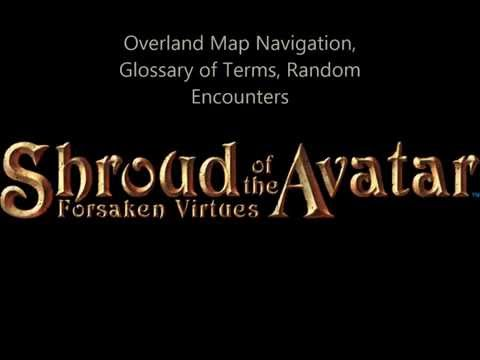 Overland Map Navigation, Glossary of Terms and Random Encounters