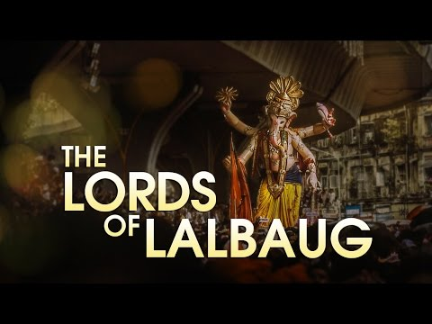 The Lords of Lalbaug I 2016 Ganpati...
