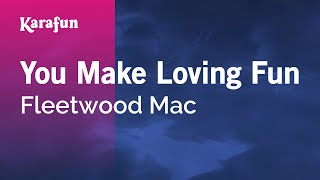 Karaoke You Make Loving Fun - Fleetwood Mac *
