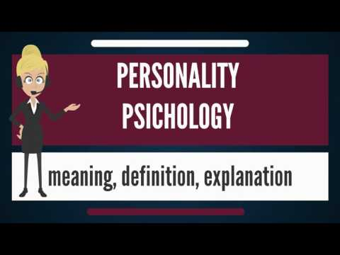 What is PERSONALITY PSYCHOLOGY? What does PERSONALITY PSYCHOLOGY mean?