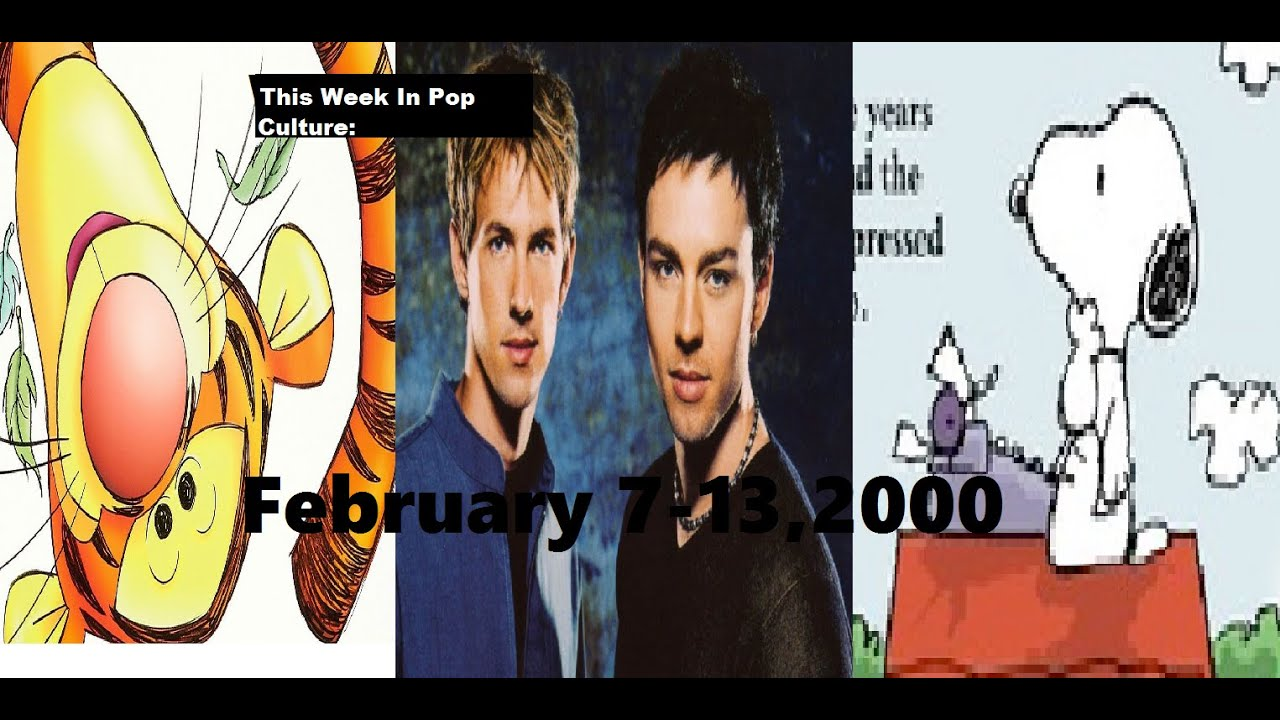 This Week In Pop Culture: February 7,2000