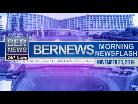 Bermuda Newsflash For Saturday, November 23, 2019