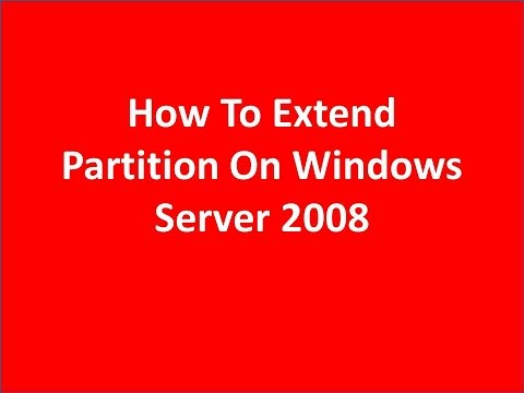 How To Extend Partition Windows Server 2008