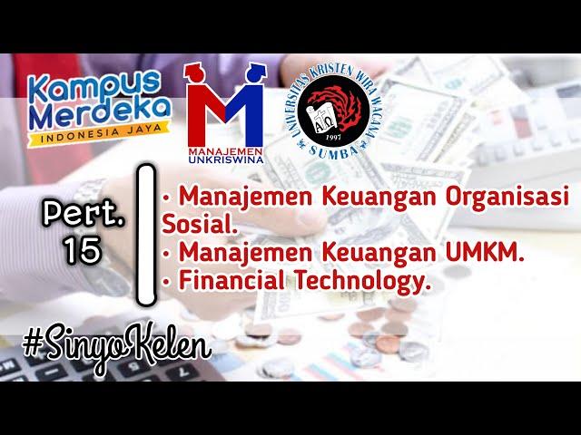 Materi Pertemuan 15 - Manajemen Keuangan Bisnis Non Laba, UMKM dan Fintech