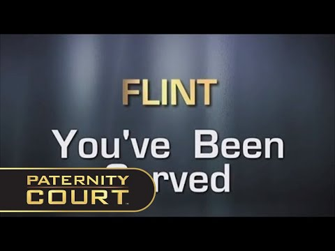 FLINT, YOU'VE BEEN SERVED | PATERNITY COURT