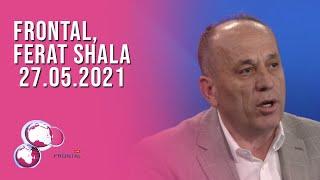 FRONTAL, Ferat Shala - 27.05.2021