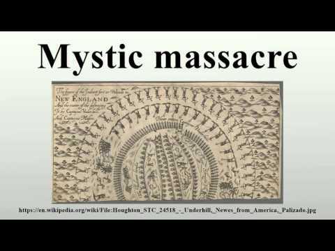 Mystic massacre
