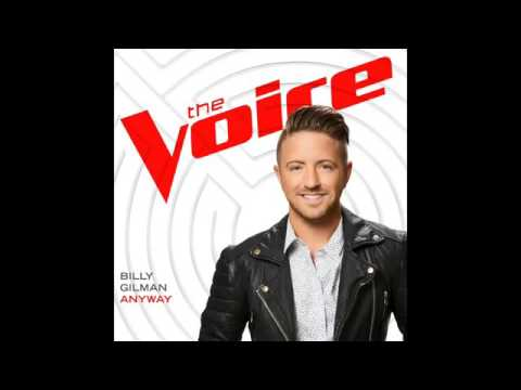 Billy Gilman - Anyway