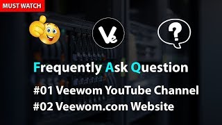 [8.68 MB] FAQ About Veewom Website and YouTube Channel 2018