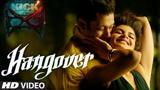KICK: Hangover Video Song | Salman Khan, Jacqueline Fernandez | Meet Bros Anjjan