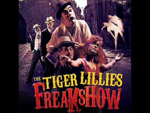 The Tiger Lillies - Avarice mp3