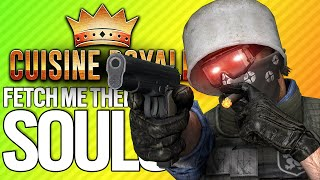 FETCH ME THEIR SOULS | Cuisine Royale