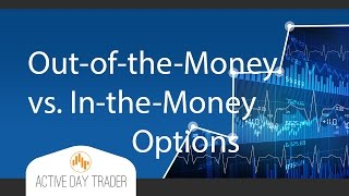 STOCK OPTION Trading STRATEGIES:Out-of-the-Money or In-the-Money Options Analysis Stocks day trading