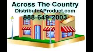 Distribute your Product/ 888-649-2003 /Distributors List/ Store Distribution