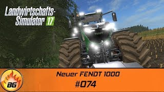 LS17 - Hopfach 074  Neuer FENDT 1000  Lets Play HD