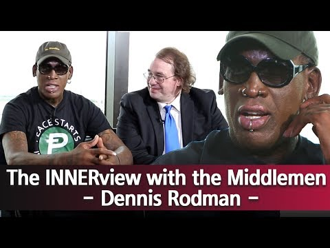 [The INNERview with the Middlemen] Exclusive interview - Dennis Rodman