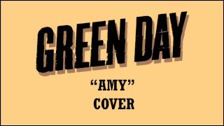 Green Day - Amy (Cover)