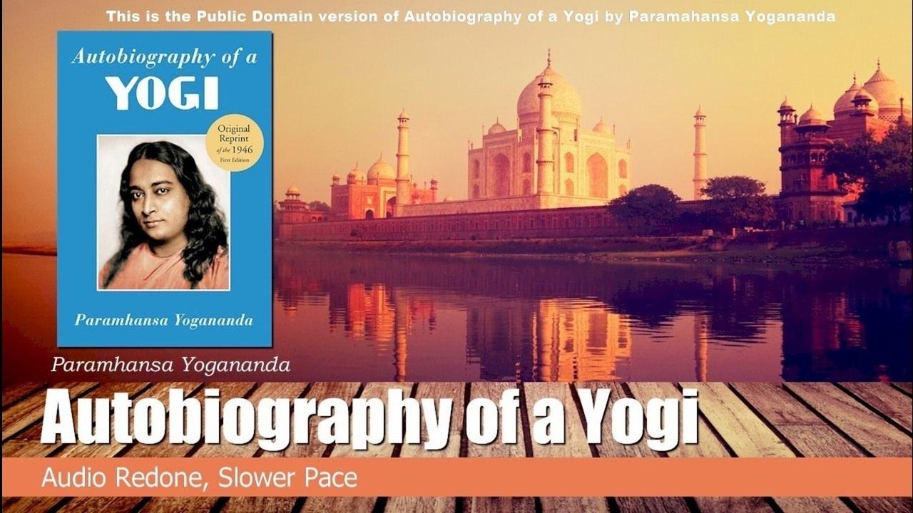 Download The Autobiography of a Yogi, Paramahansa Yogananda Chap 1