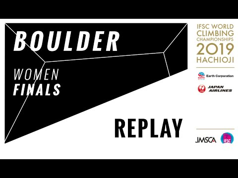 IFSC Climbing World Championships - Hachioji 2019 - BOULDER - Women Finals