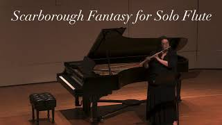 Scarborough Fantasy for Solo Flute, Terri Sánchez