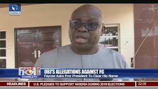 Go And Clear Your Name, Stop Raising Alarm, Fayose Tells Obasanjo