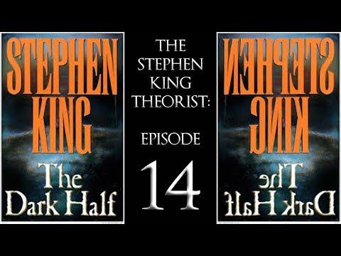 The Stephen King Theorist: Episode 14 - THE DARK HALF!