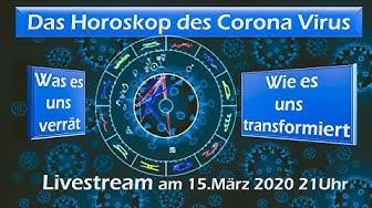 Das Horoskop des Corona Virus - Livestream Aufzeichnung