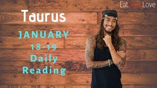 "TAURUS DAILY ""SHOULD YOU CUT THEM OFF?"" JAN 18-19 TAROT READING"