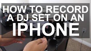 DJ Tips   Video Recording Setup Using An IPhone